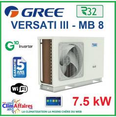 GREE - Versati lll - MB 8 - Pompe à Chaleur Air/Eau - Monobloc - Monophasé - 3IGR5106 (7.5 kW)
