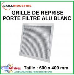 Baillindustrie - Grille de reprise + porte filtre alu blanc - 600x400 mm